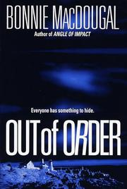 OUT OF ORDER by Bonnie MacDougal