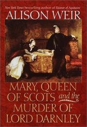 Book Cover for MARY, QUEEN OF SCOTS, AND THE MURDER OF LORD DARNLEY