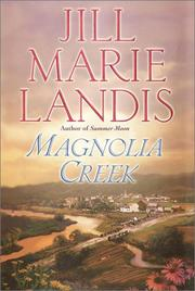 MAGNOLIA CREEK by Jill Marie Landis