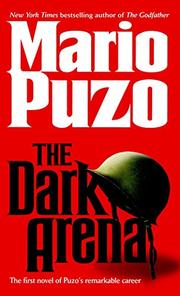 THE DARK ARENA by Mario Puzo