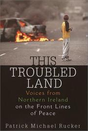 THIS TROUBLED LAND by Patrick Michael Rucker