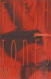 FLESH TONES by M.J. Rose