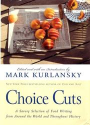 CHOICE CUTS by Mark Kurlansky