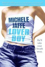 LOVERBOY by Michele Jaffe