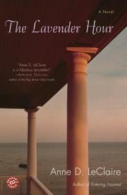 THE LAVENDER HOUR by Anne D. LeClaire