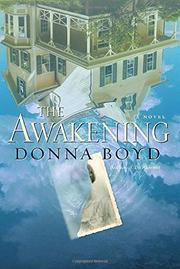 THE AWAKENING by Donna Boyd