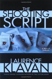 THE SHOOTING SCRIPT by Laurence Klavan