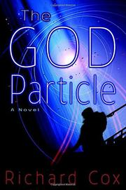 THE GOD PARTICLE by Richard Cox