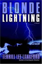 BLONDE LIGHTNING by Terrill Lee Lankford