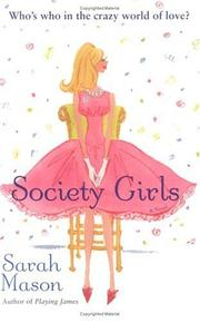 SOCIETY GIRLS by Sarah Mason