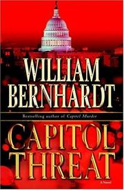 CAPITOL THREAT by William Bernhardt