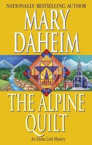THE ALPINE QUILT by Mary Daheim