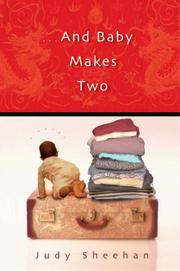 ...AND BABY MAKES TWO by Judy Sheehan