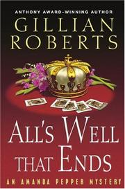 ALL'S WELL THAT ENDS by Gillian Roberts