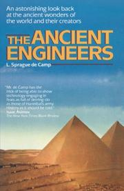 THE ANCIENT ENGINEERS by L. Sprague De Camp