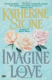 IMAGINE LOVE by Katherine Stone