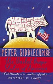 THE UNITED BURGER STATES OF AMERICA by Peter Biddlecombe