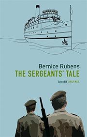 THE SERGEANTS' TALE by Bernice Rubens