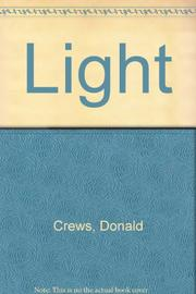 LIGHT by Donald  Crews