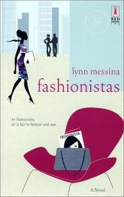 FASHIONISTAS by Lynn Messina