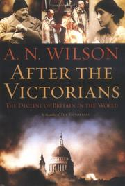 AFTER THE VICTORIANS by A.N. Wilson