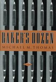 BAKER'S DOZEN by Michael M. Thomas