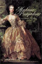MADAME DE POMPADOUR by Evelyne Lever
