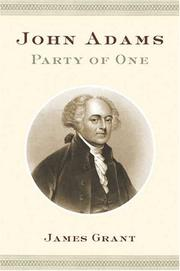JOHN ADAMS by James Grant