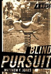 BLIND PURSUIT by Matthew F. Jones