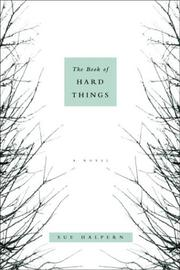 THE BOOK OF HARD THINGS by Sue Halpern