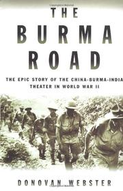 THE BURMA ROAD by Donovan Webster