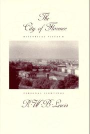 THE CITY OF FLORENCE by R.W.B. Lewis