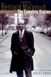 THE COMPLETE STORIES by Bernard Malamud