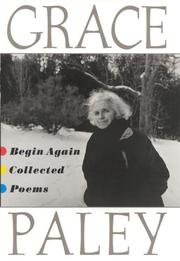 BEGIN AGAIN by Grace Paley
