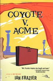 COYOTE V. ACME by Ian Frazier