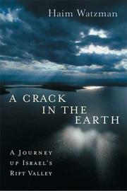 A CRACK IN THE EARTH by Haim Watzman