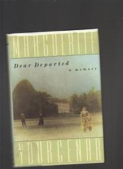 DEAR DEPARTED by Marguerite Yourcenar