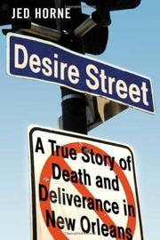 DESIRE STREET by Jed Horne
