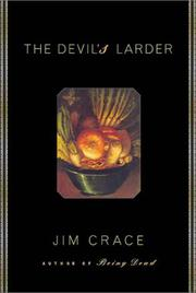 THE DEVIL'S LARDER by Jim Crace