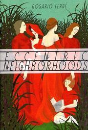 ECCENTRIC NEIGHBORHOODS by Rosario Ferré