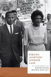 EQUAL JUSTICE UNDER LAW by Constance Baker Motley