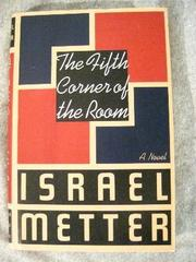 THE FIFTH CORNER OF THE ROOM by Israel Metter