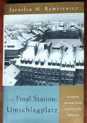 THE FINAL STATION: UMSCHLAGPLATZ by Jaroslaw M. Rymkiewicz