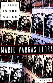 A FISH IN THE WATER by Mario Vargas Llosa