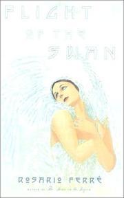 FLIGHT OF THE SWAN by Rosario Ferré