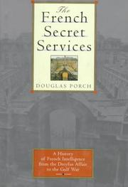 THE FRENCH SECRET SERVICE by Douglas Porch