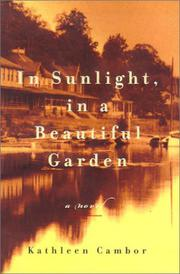 IN SUNLIGHT, IN A BEAUTIFUL GARDEN by Kathleen Cambor