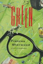 GREEN by Frances Sherwood