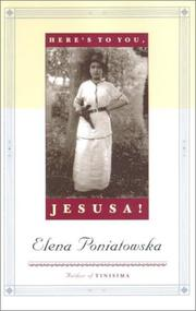 HERE'S TO YOU, JESÚSA! by Elena Poniatowska