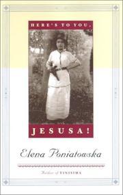 HERE'S TO YOU, JESÚSA! by Elena Poniatowska